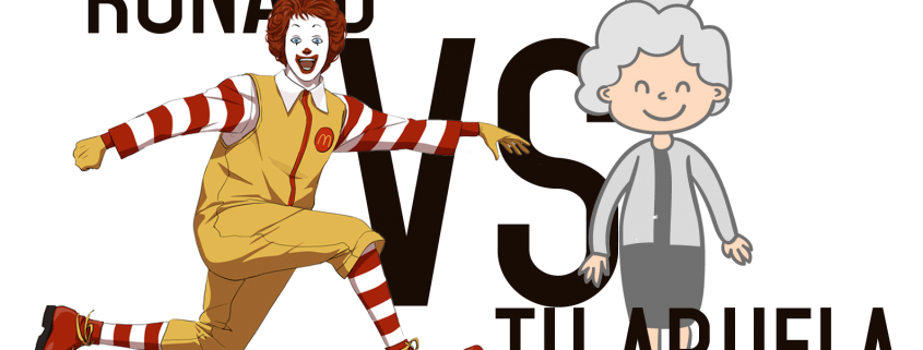 McDonalds vs tu abuela